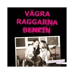 Vägra Raggarna Benzin Vol. 3 & 4 (2xLP)
