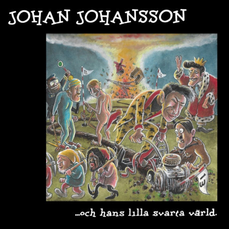 Johan Johansson - ..och hans lilla svarta värld (både gatefold och standardvinyl) (FÖRHANDSBOKNING)