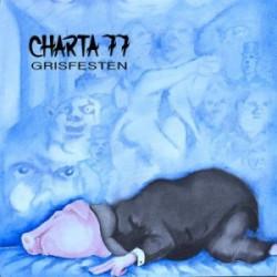 Charta 77 - Grisfesten (limited gatefold blue vinyl)